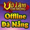 Võ Lâm Chi Mộng - Hội Ngộ Đà Nẵng