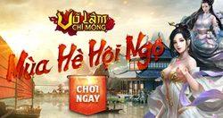 Võ Lâm Chi Mộng - Nhận Quà Hè Cực HOT